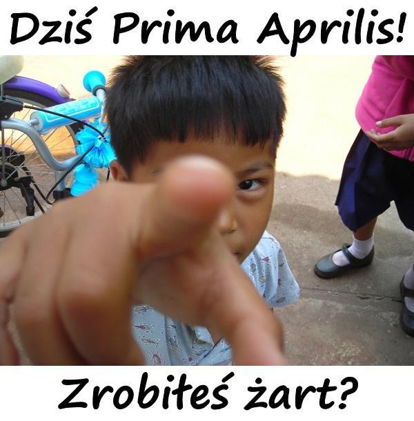 Dziś Prima Aprilis! Zrobiłeś żart?