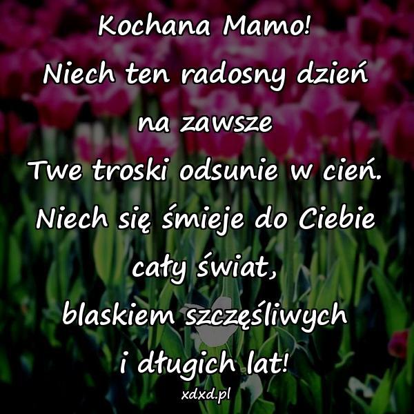 Wierszyk życzenia Na Dzień Matki 26maja Wierszyk Xdxd