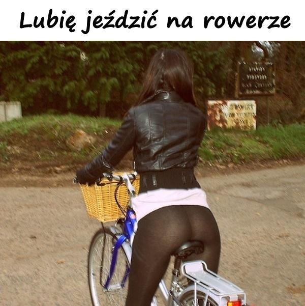 Lubię jeździć na rowerze