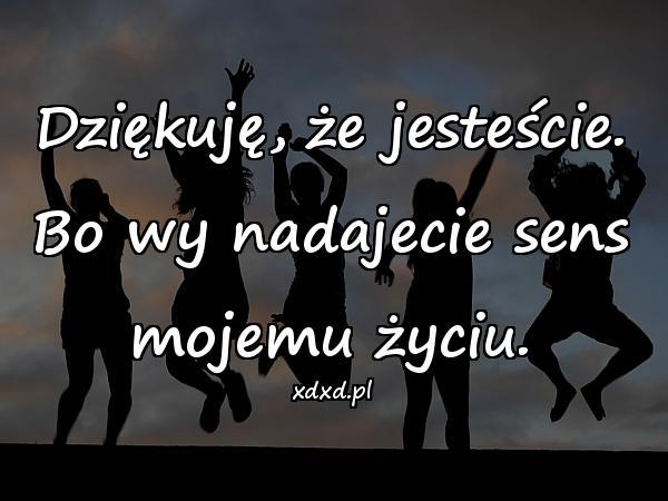 Besty Przyjaźń Kwejk Sentencje Dziękuję życie Cytaty O