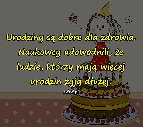 [Obrazek: urodziny_sa_dobre_dla_zdrowia_naukowcy_u...i_1565.jpg]