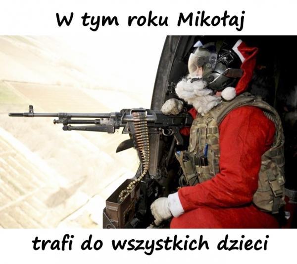 W tym roku Mikołaj trafi do wszystkich dzieci