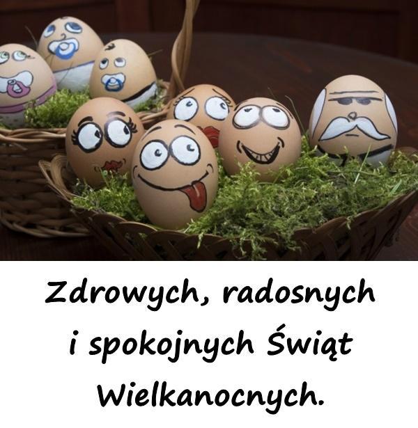 Zdrowych, radosnych i spokojnych Świąt Wielkanocnych.